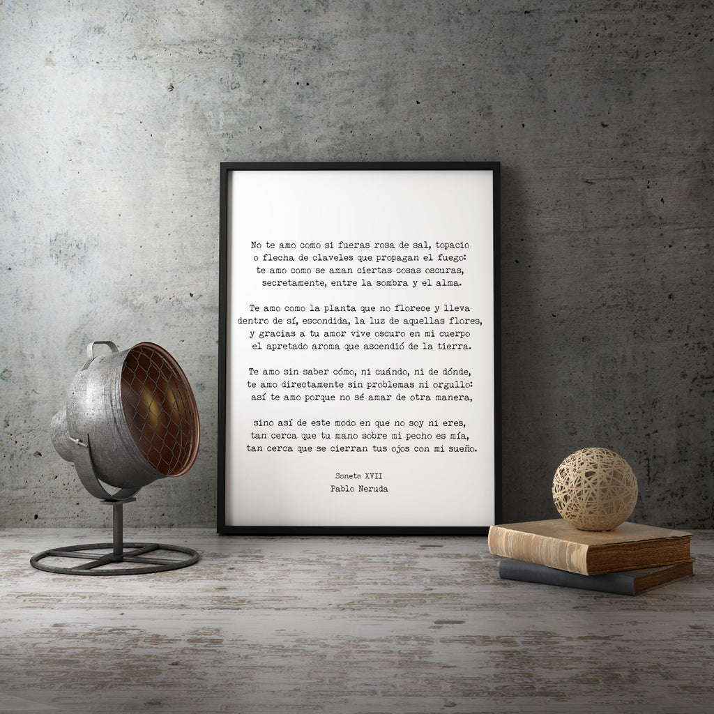 Spanish Pablo Neruda Love Verse Print, Love Poem Print, Pablo Neruda Art Print, I Love You Without Knowing How, Love Poetry Art, Unframed - BookQuoteDecor