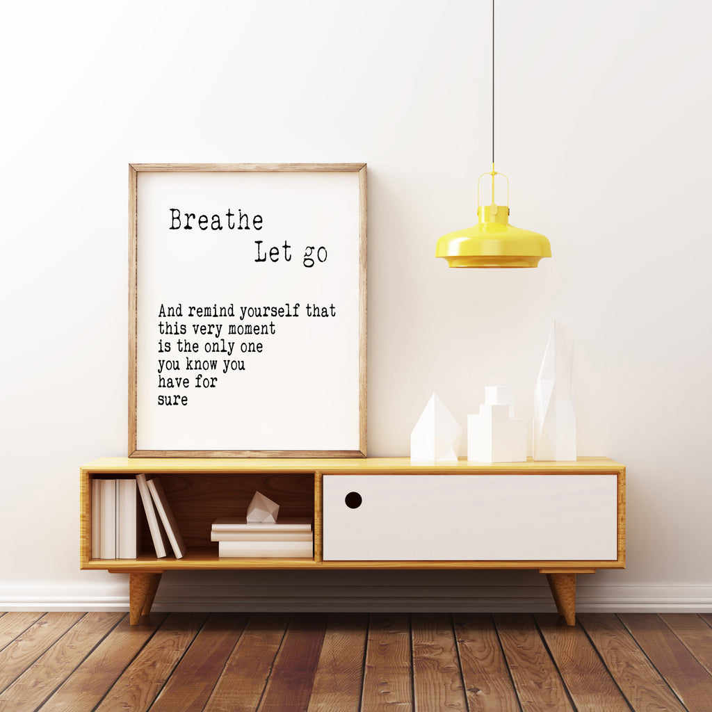 Breathe Let Go Quote Print - BookQuoteDecor