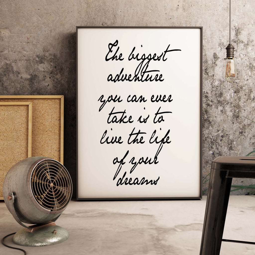 Live The Life of Your Dreams Print - BookQuoteDecor