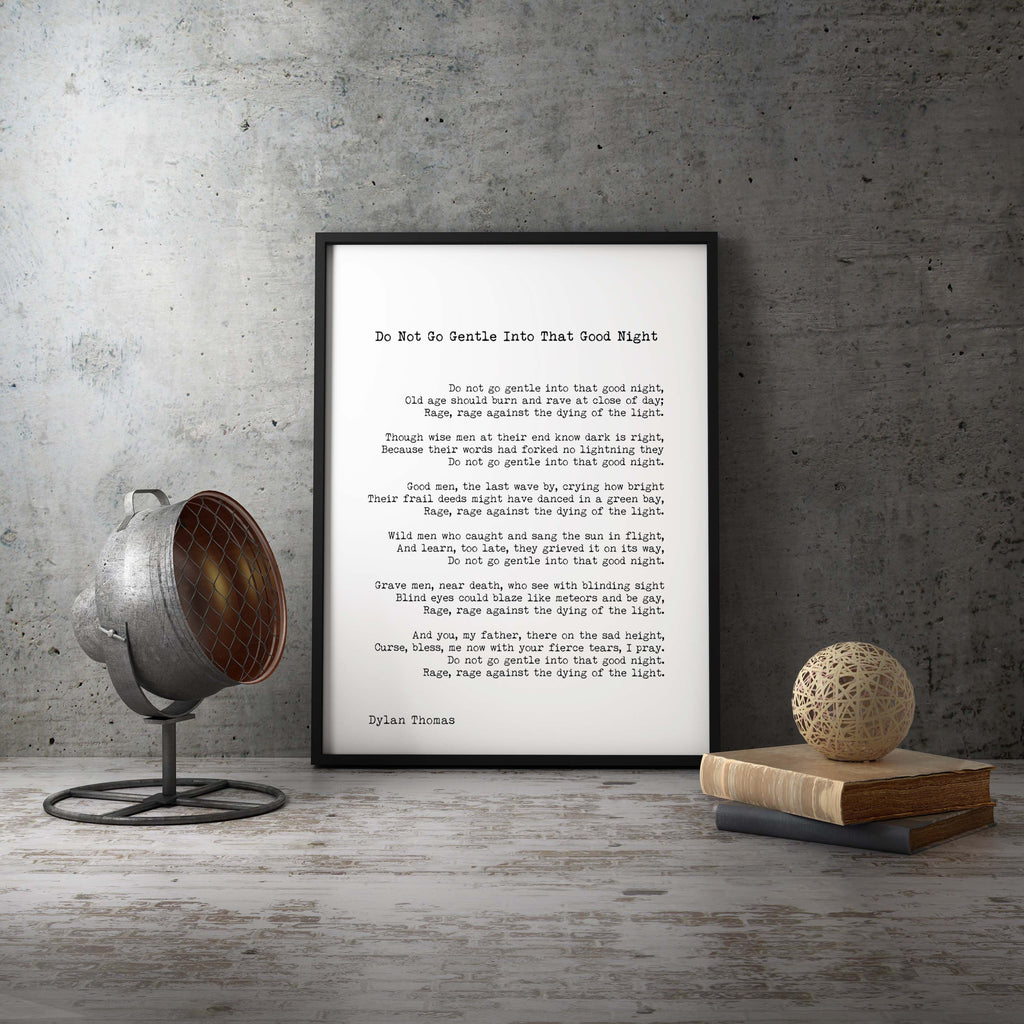 Framed Dylan Thomas Poem Print, Do Not Go Gentle - BookQuoteDecor
