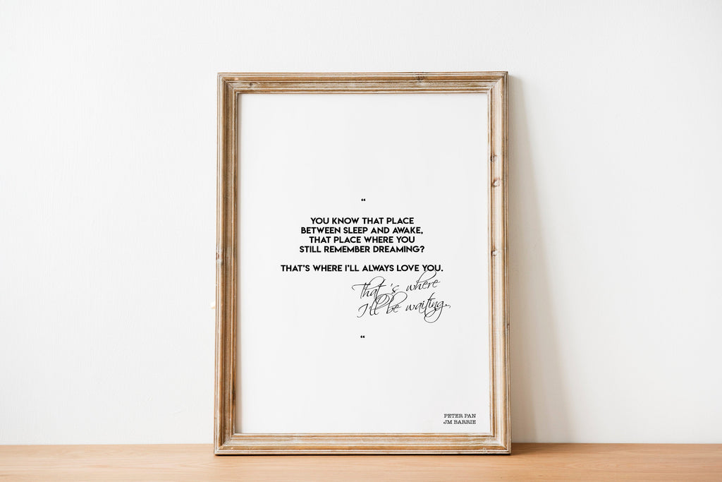 Peter Pan print, romantic wall art, bedroom decor, Peter Pan quote, black and white, I'll always love you Unframed - BookQuoteDecor