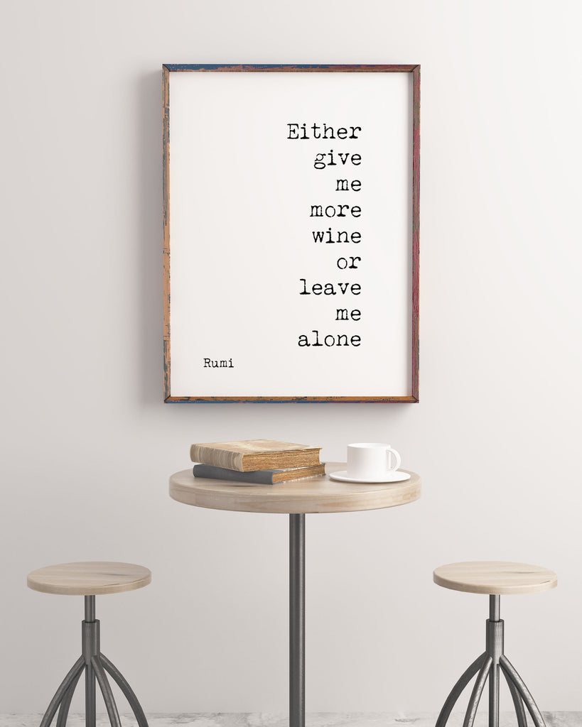 Rumi Quote Print in Black And White, Give Me More Wine, Ideal Wine Wall Art For Dining Room Wall Art Or A Kitchen Decor, Unframed - BookQuoteDecor