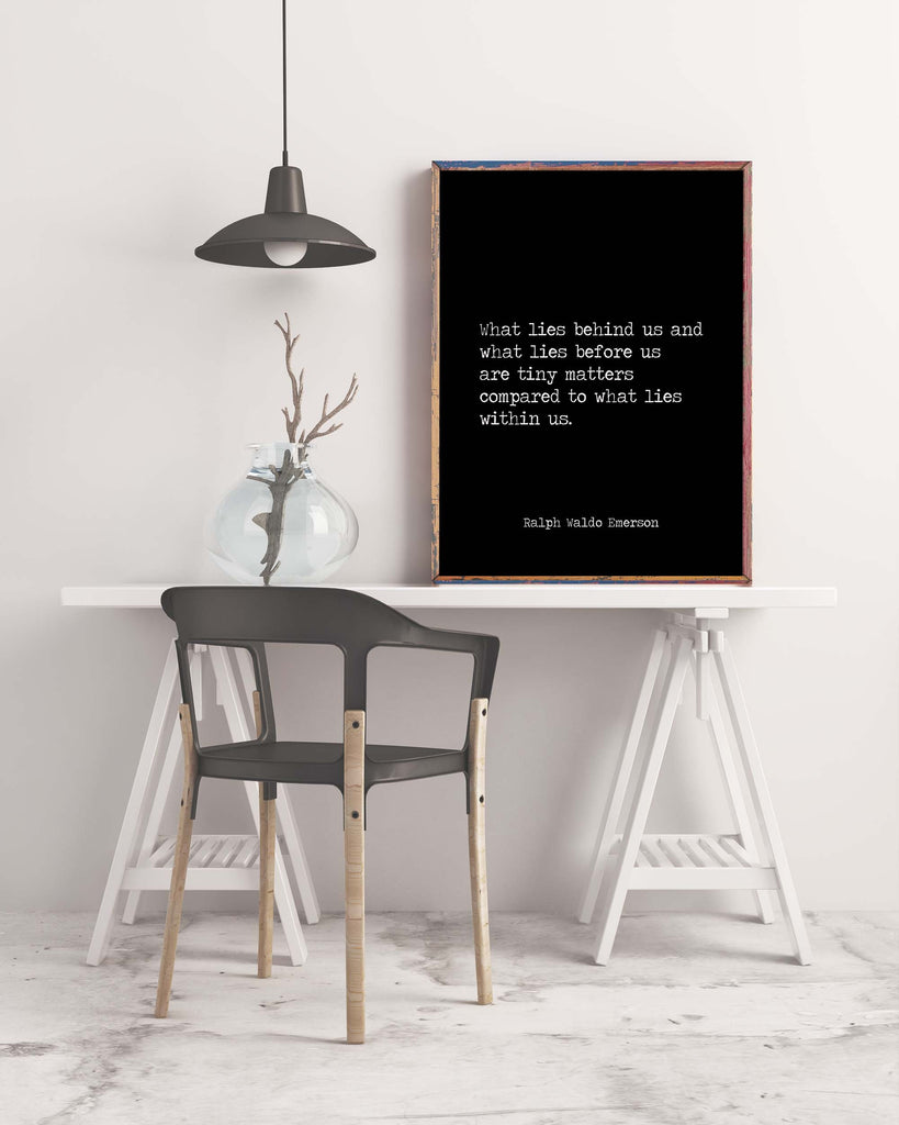 Ralph Waldo Emerson Quote Print, What Lies Within Us Black & White Inspirational Print For Home Decor Unframed - BookQuoteDecor