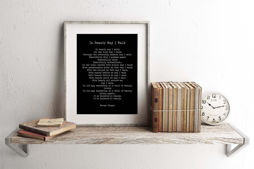 Native American Navajo Prayer Quote Print in Black & White, In Beauty May I Walk Inspirational Gift Wall Art Print Unframed - BookQuoteDecor