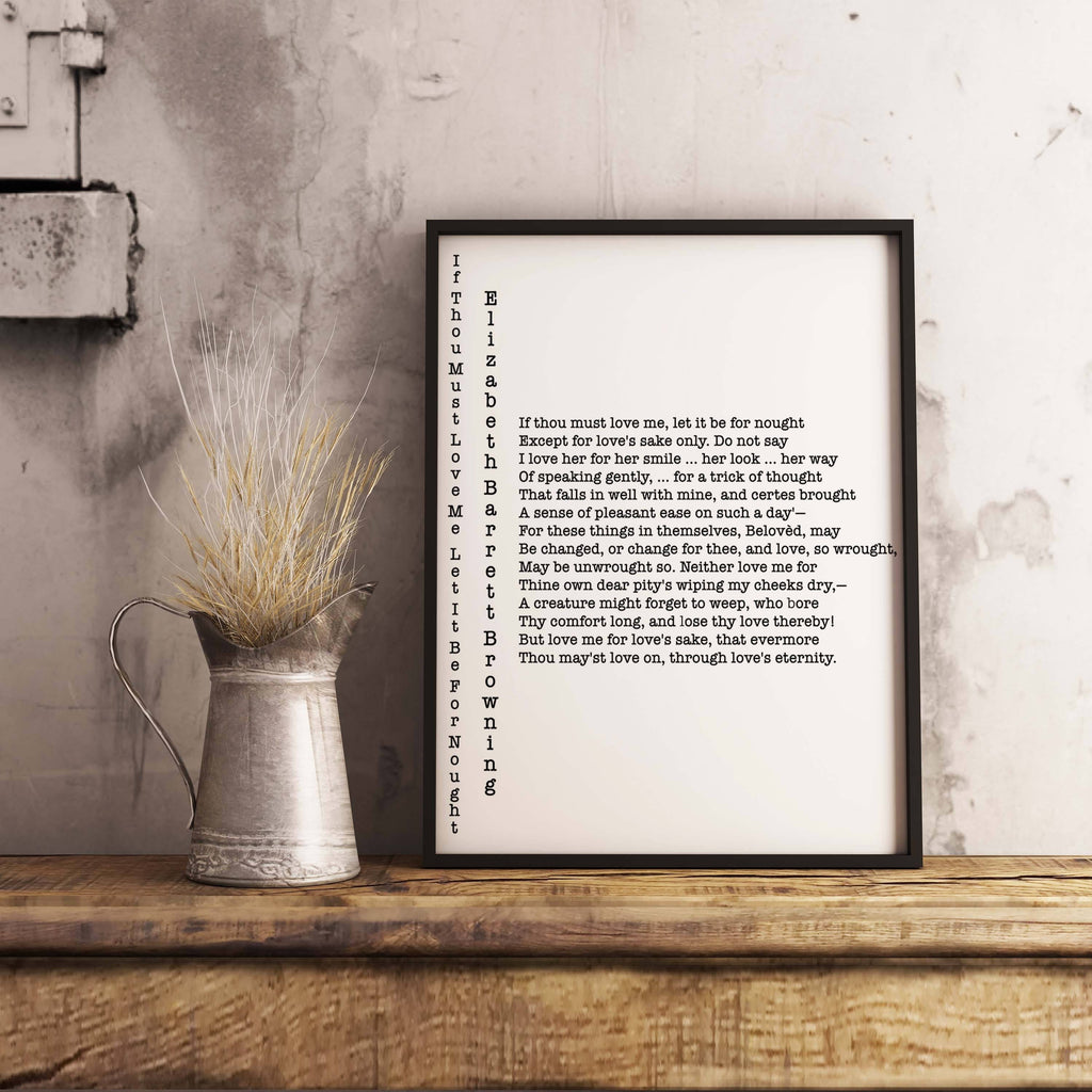 If Thou Must Love Me Elizabeth Barrett Browning Print - BookQuoteDecor