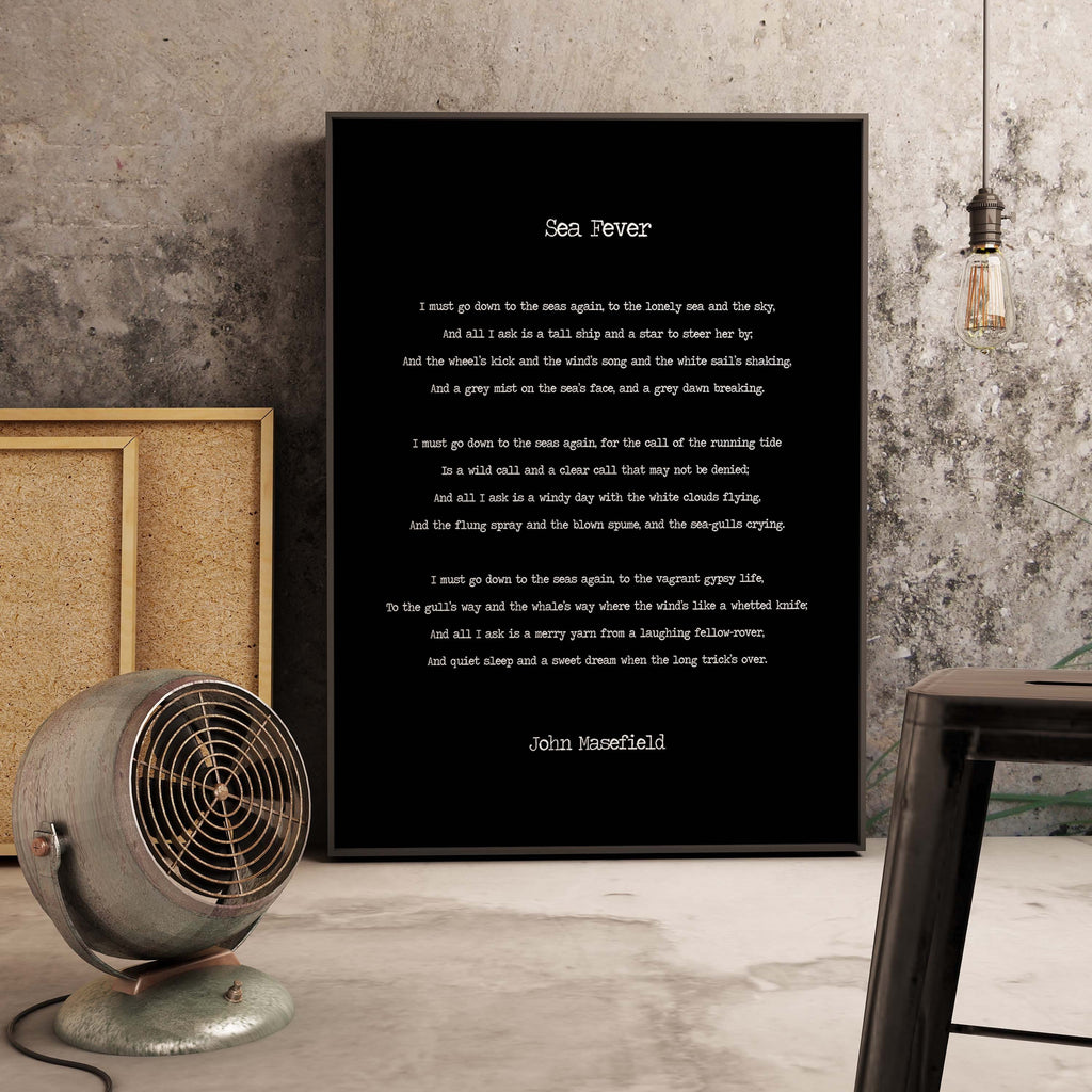 Sea Fever Poem by John Masefield, I Must Go Down To The Seas Again Poetry Art Print, Literary Print Unframed Black & White - BookQuoteDecor