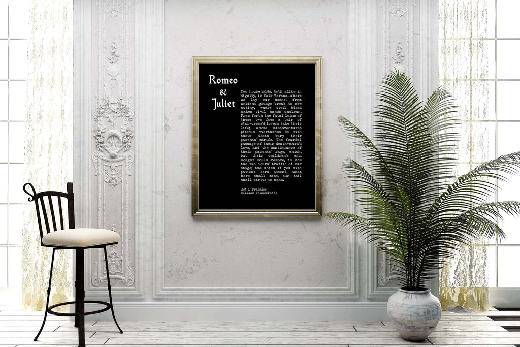 Romeo and Juliet Prologue Print, William Shakespeare Black & White Wall Art Prints, Shakespeare Quote Love Print Unframed