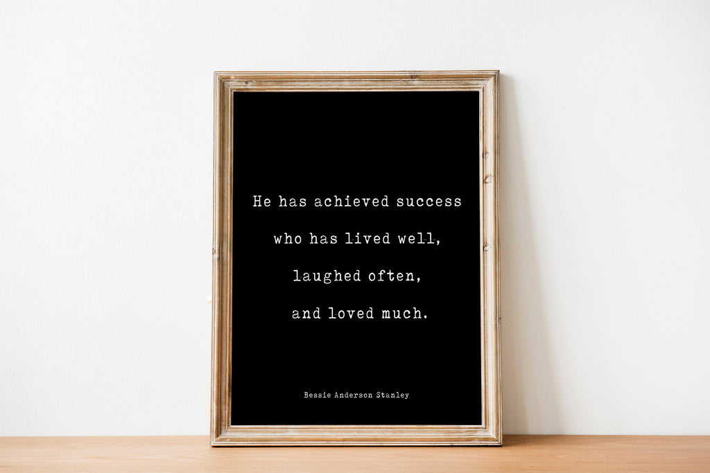 Lived well Laughed Often Loved Much Bessie Anderson Stanley - BookQuoteDecor