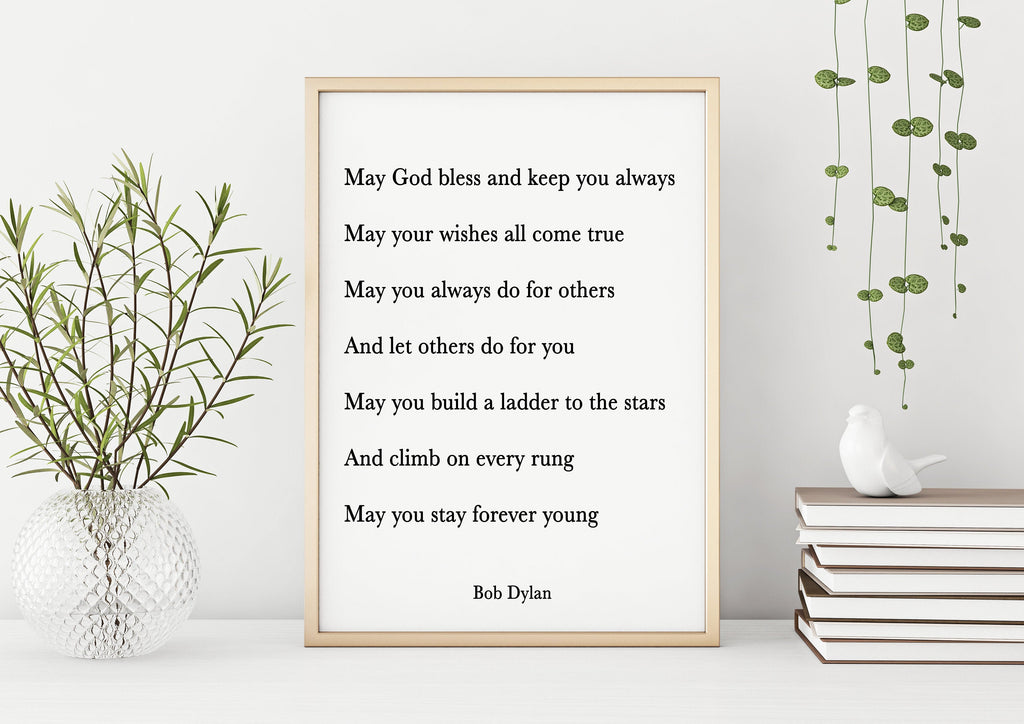Bob Dylan Quote Print, May God Bless And Keep You Always - BookQuoteDecor