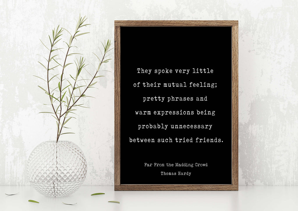 Thomas Hardy Friendship Quote Print, Far From the Madding Crowd, Minimalist Black & White Art Unframed - BookQuoteDecor