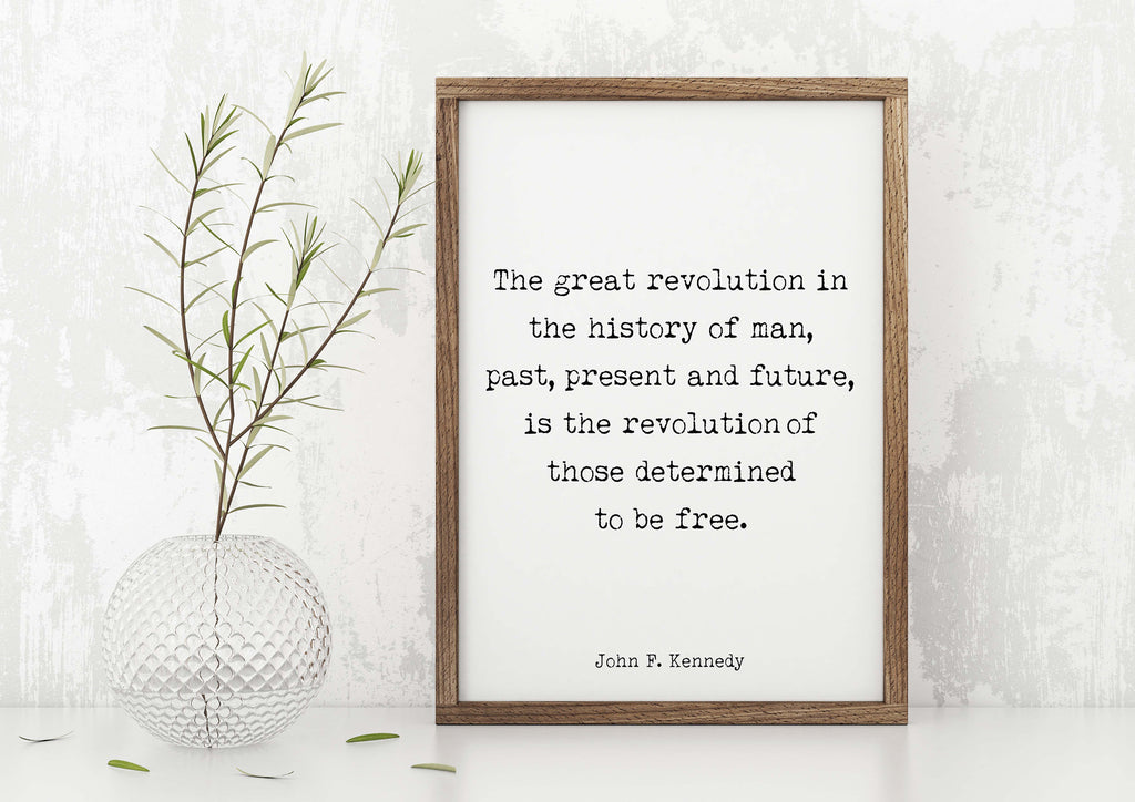 John F. Kennedy Print Determined to be Free - BookQuoteDecor
