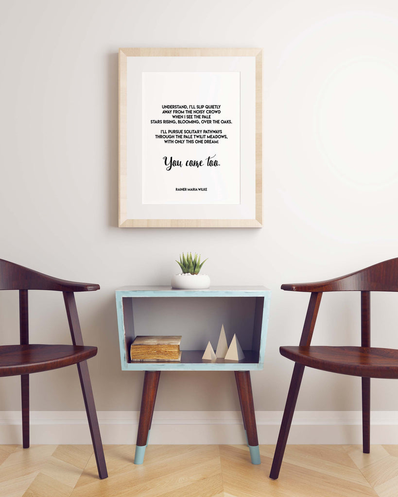 Pathways Rainer Maria Rilke Poem Print, You Come Too Love Poem Poster, Black & White Literary Gift Print, Romantic Poetry Print, Unframed - BookQuoteDecor