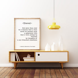 The Nomad Travel Decor Quote Art Print, Inspirational Quote, Travel Art for Home Decor, Black & white print, Isabelle Eberhardt Unframed - BookQuoteDecor