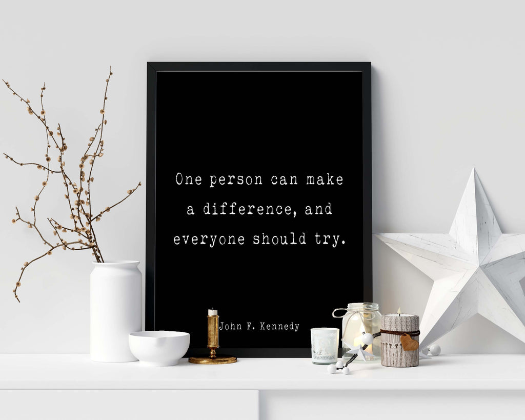 John F. Kennedy Print One Person Can Make A Difference - BookQuoteDecor