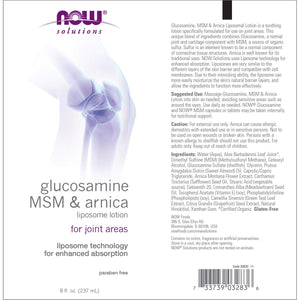 NOW FOODS GLUCOSAMINE MSM & ARNICA FOR JOINT AREAS 8 Oz.