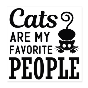 "Poster ""Cats are my favorite people"" (20x20 cm) - Weiß"