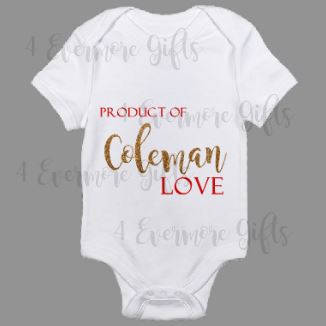 Product of Coleman Love Baby Body Suit