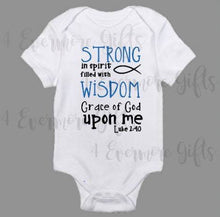Load image into Gallery viewer, Luke 2:40 Onesie