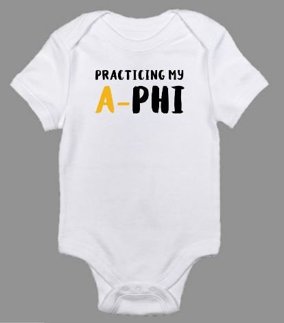 Practicing My A-Phi Alpha Baby Body Suit