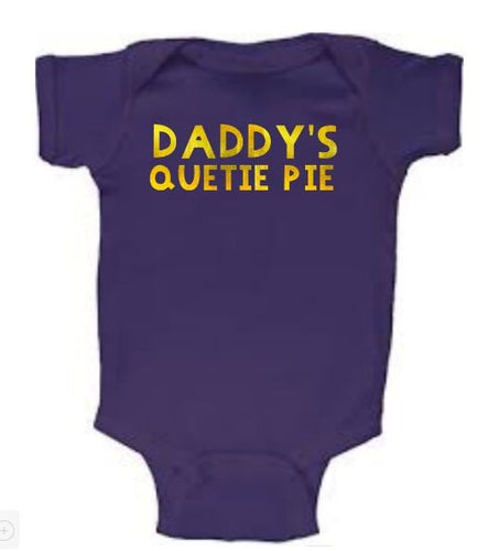 Daddy's Quetie Pie Baby Body Suit