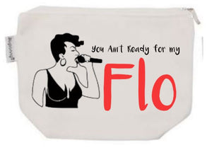 You Aint Ready For My Flo Tampon Pouch with Free Gift | Period Bag