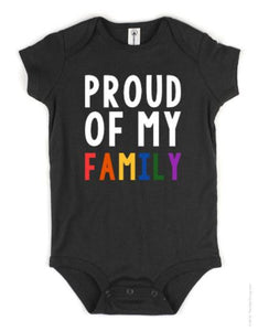 Proud of My Family | Proud of My Daddies | Proud of My Mommies Baby Body Suit