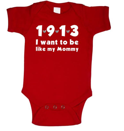 1913 I Want To Be Like My Mommy Delta Sigma Theta Baby Body Suit