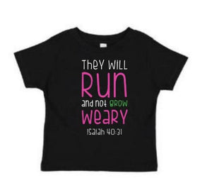 They Shall Run and Not Grow Weary Christian Kids Shirt