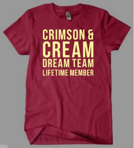 Crimson and Cream Dream Team Delta Sigma Theta Inspired Shirt