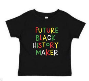 Future Black History Maker Toddler Shirt