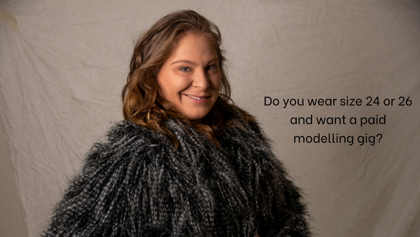 Do you wear size 24 or 26 and want a paid modelling gig?
