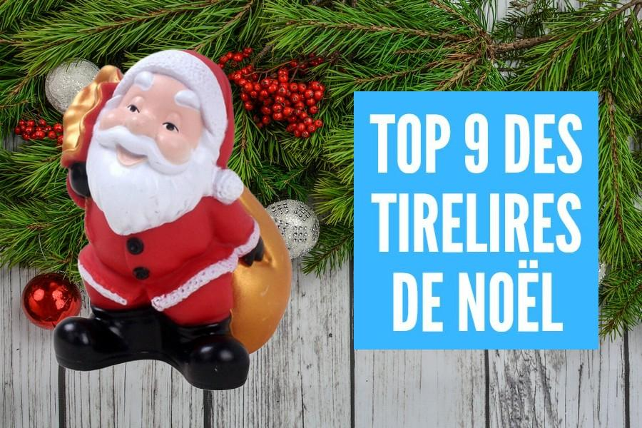 Top 9 des Tirelires de Noël 2019