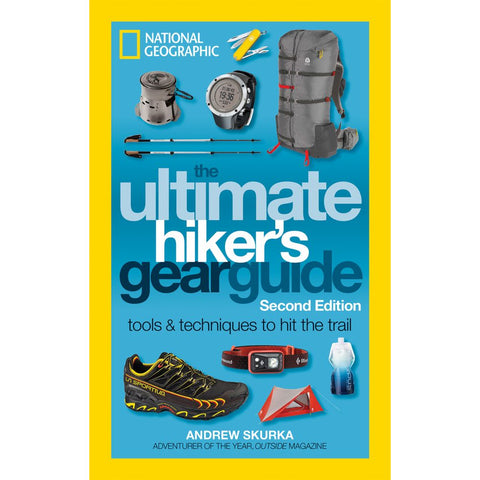 The Ultimate Hiker's Gear Guide [2nd Edition]-National Geographic Maps-Uncle Dan's, Rock/Creek, and Gearhead Outfitters