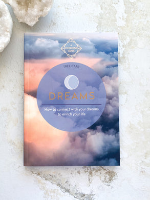 Dreams - How to connect with your dreams and enrich your life