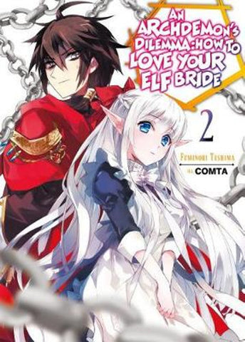 Archdemon's Dilemma How to Love Your Elf Bride: Volume 2