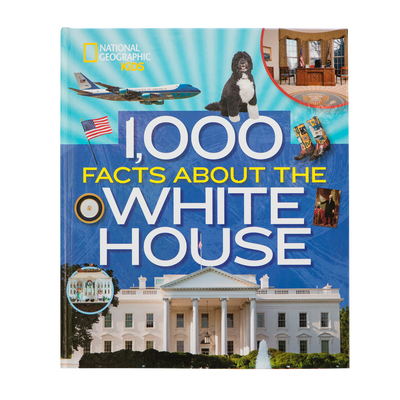 1,000 Facts about the White House-Front Cover