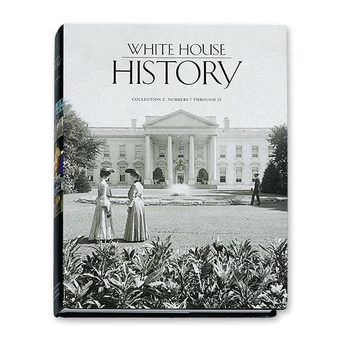 White House History-Collection 2 (Numbers 7–12)-Front Cover