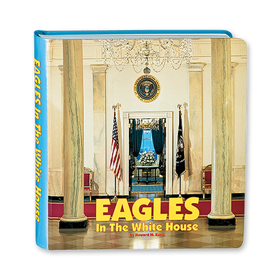 Eagles in the White House Board Book