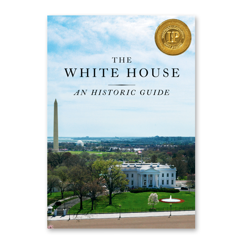 The White House: An Historic Guide-Front Cover