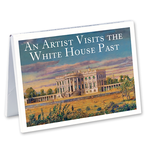 An Artist Visits the White House Past Notecards