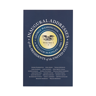 Inaugural Addresses - Volume 1_front