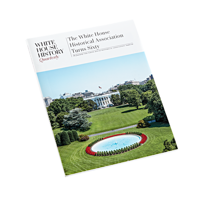 The White House Historical Association Turns Sixty-Front Cover