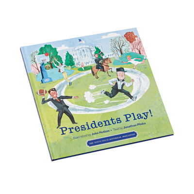 Presidents Play!-Front Cover