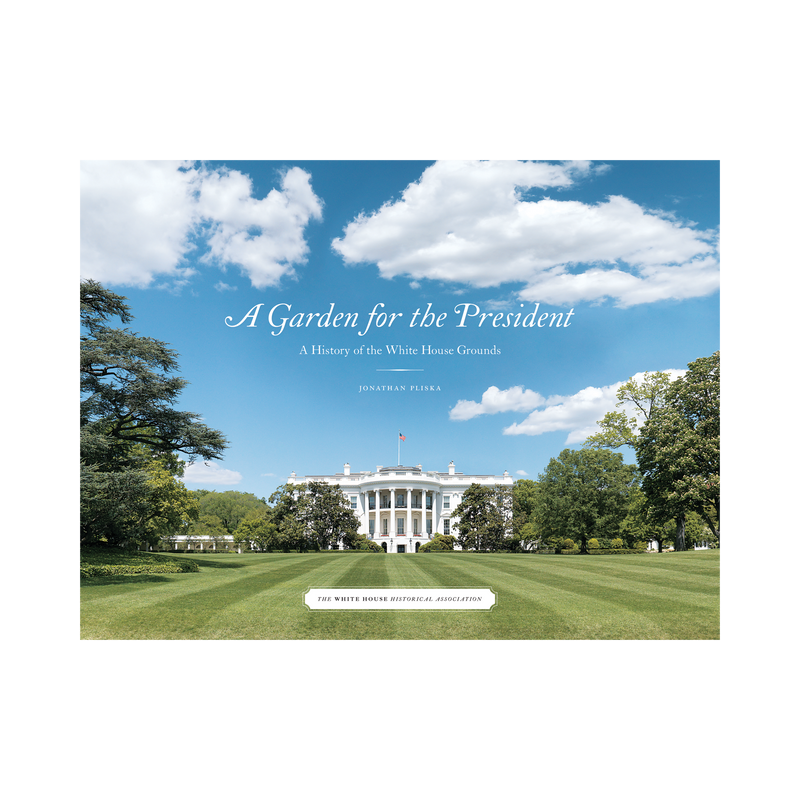 A Garden for the President: A History of the White House Grounds-Front Cover