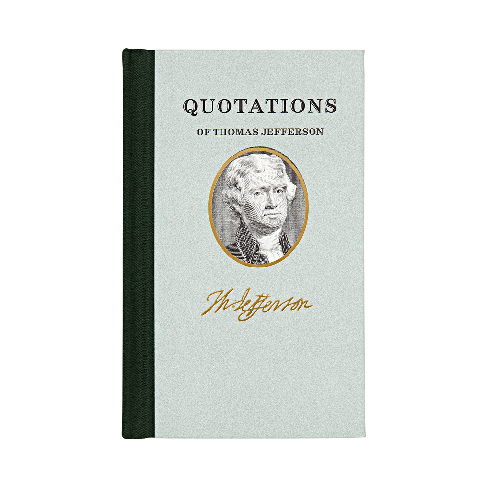 Book featuring 100 most memorable statements spoken by Thomas Jefferson