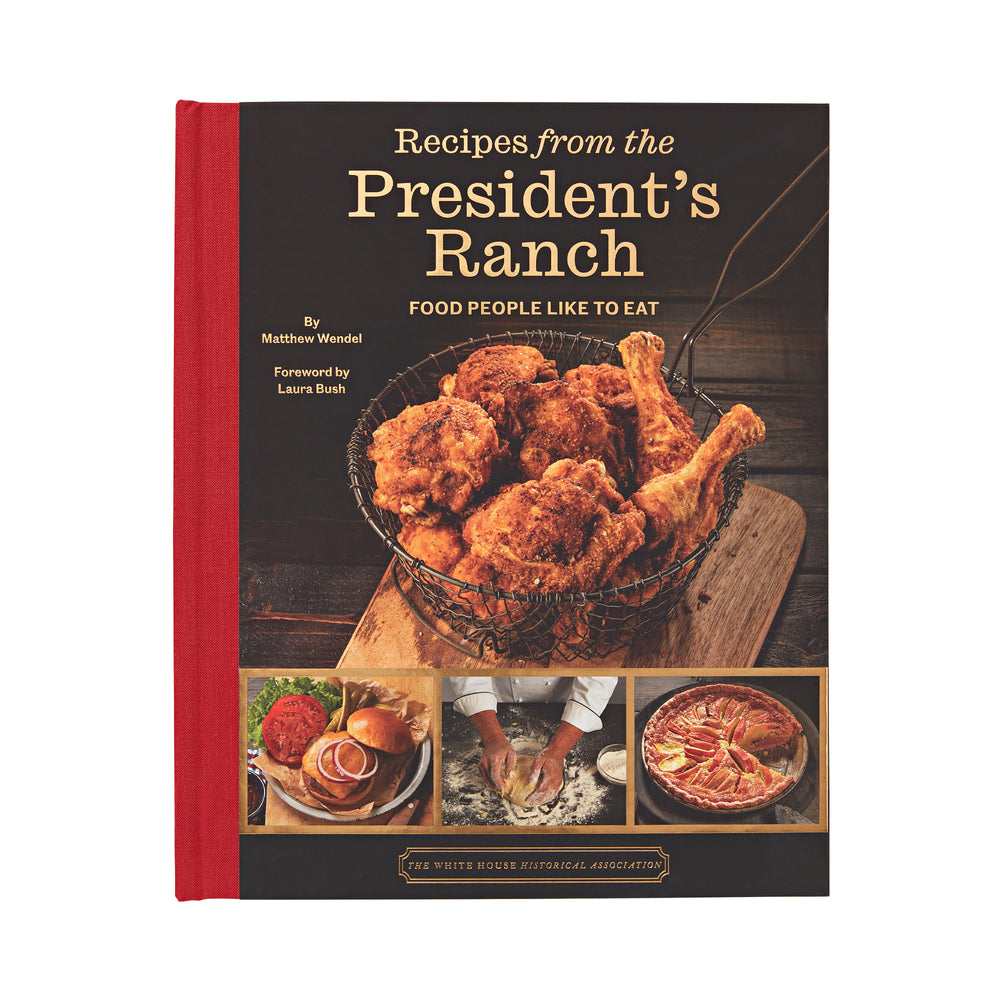 Recipes from the President's Ranch
