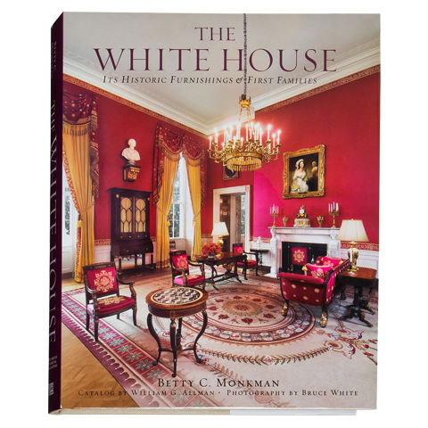 The White House: Its Historic Furnishings and First Families-Front Cover