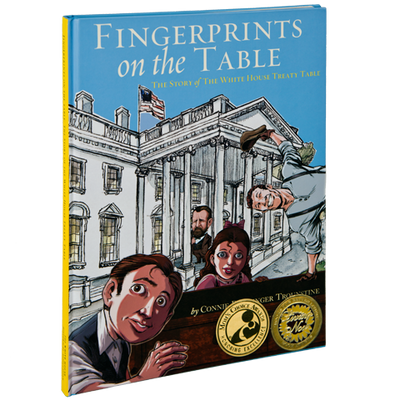 Fingerprints on the Table: The Story of the White House Treaty Table-Front Cover