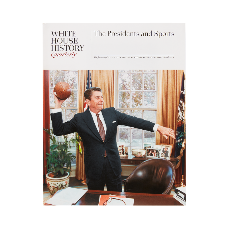 White House History Quarterly-The President and Sports