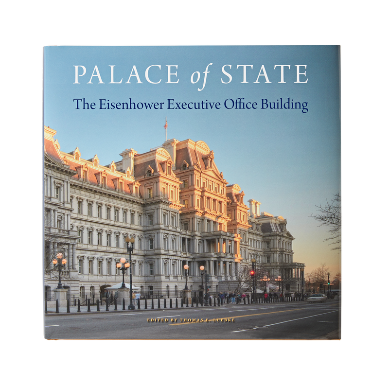 Palace of State: The Eisenhower Executive Office Building-Front Cover